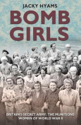 Bomb Girls: Britain's Secret Army
