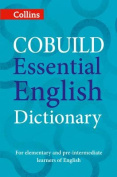 Collins Cobuild Essential English Dictionary [2nd Edition]