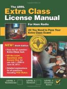 The Arrl Extra Class License Manual for Ham Radio