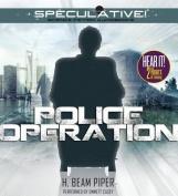 Police Operation [Audio]