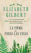 La Firma de Todas las Cosas [Spanish]