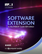 Software Extension to the Pmbok(r) Guide Fifth Edition
