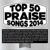 Top 50 Praise Songs: 2014 *