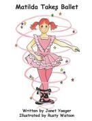 Matilda Takes Ballet