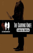 The Carving Knife, a Seth and Ava Mystery