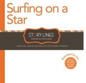 Surfing on a Star (Story Lines