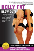 Belly Fat Blowout