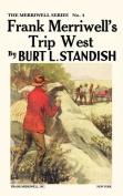 Frank Merriwell's Trip West