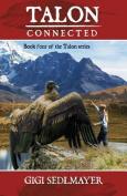 Talon, Connected