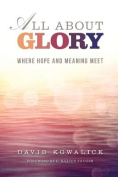 All about Glory
