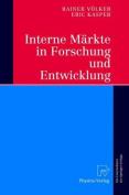 Interne Markte in Forschung Und Entwicklung [GER]