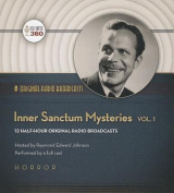 Inner Sanctum Mysteries, Vol. 1  [Audio]