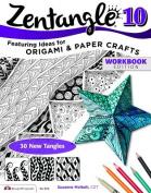 Zentangle 10 Workbook Edition
