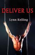 Deliver Us: Gay Bdsm Romance