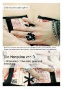 Die Marquise Von O. Originaltext, Frauenbild, Ironie Und Enthullung [GER]