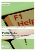 Mobbing 2.0 - Ursachen Und Folgen Von Cybermobbing [GER]