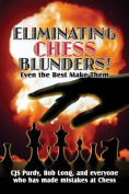 Eliminating Chess Blunders