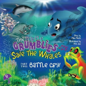 The Purple Grumblies Save the Whales Part Two