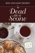 Dead as a Scone