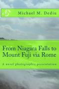 From Niagara Falls to Mount Fuji Via Rome