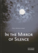 In the Mirror of Silence