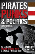 Pirates, Punks & Politics