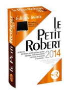 Le Petit Robert Langue Francaise 2014 - End of Year Desk Edn  [FRE]