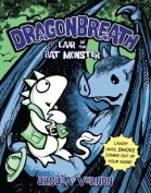 Dragonbreath No. 4 Lair of the Bat Monster