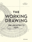 The Working Drawing - the Architect's Tool