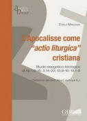 L'apocalisse Come Actio Liturgica Cristiana [ITA]