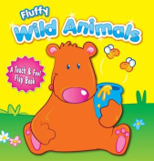 Fluffy Wild Animals [Board book]