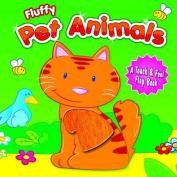 Fluffy Pet Animals [Board book]