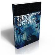 Treatment of Textile Processing Effluents