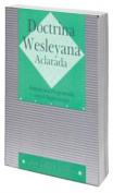 Doctrina Wesleyana Aclarada [Spanish]