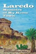 Laredo - Memoirs of My Home Town