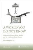 A World You Do Not Know