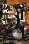 Look Homeward, Clockwork Angel