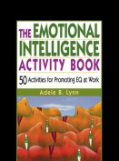 The Emotional Intelligence Activity Book