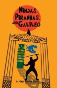 Ninjas, Piranhas, and Galileo