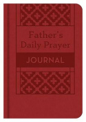 A Father's Daily Prayer Journal