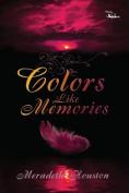 Colors Like Memories