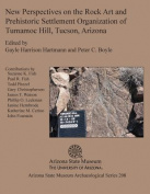 New Perspectives on the Rock Art and Prehistoric Settlement Organization of Tumamoc Hill, Tucson, Arizona