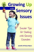 Growing Up with Sensory Issues