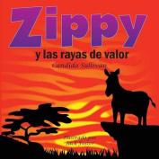 Zippy y Las Rayas de Valor [Spanish]