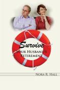 Survive Your Husband's Retirement