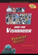 Johnny Grav & the Visioneer in Twilight Rising  : The Origin of Johnny Grav