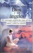Oraciones Para Hablar Con Dios y Sus Angeles