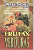 Curacion Con Frutas y Verduras