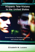 Hispanic Telke-Visions in the United States