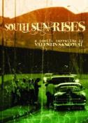 South Sun Rises